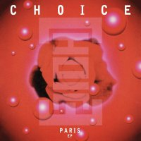 Choice - Paris