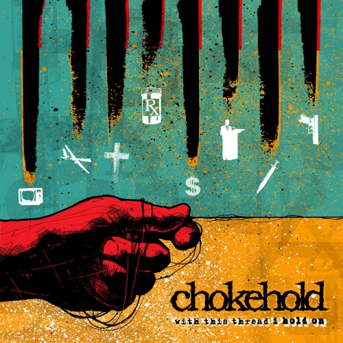 Chokehold -With This Thread I Hold On