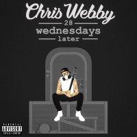 Chris Webby -28 Wednesdays Later