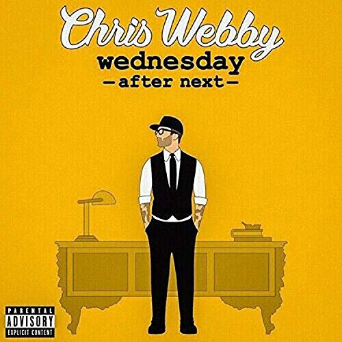 Chris Webby - Wednesday After Next