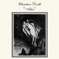 Christian Death - Ashes Ltd Opaque