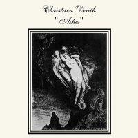 Christian Death - Ashes