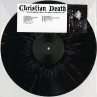Christian Death -Live At The Whisky A Go Go, Los Angeles, October 31St, 1981