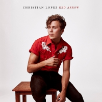 Christian Lopez - Red Arrow