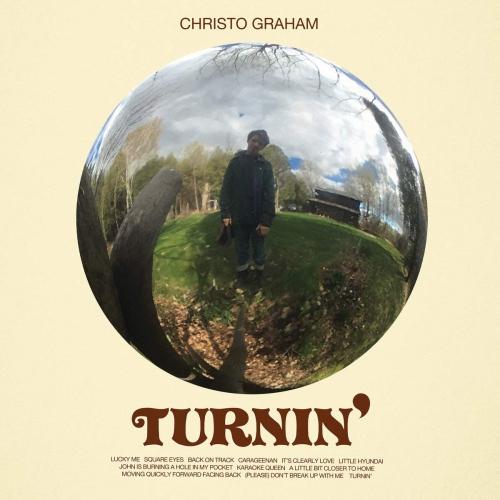 Christo Graham -Turnin'