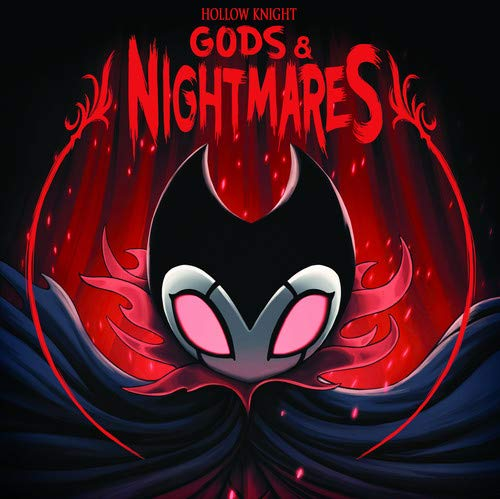 Christopher Larkin Hollow Knight Gods Amp Nightmares