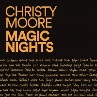 Christy Moore - Magic Nights
