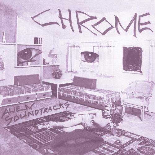 Chrome - Alien Soundtracks