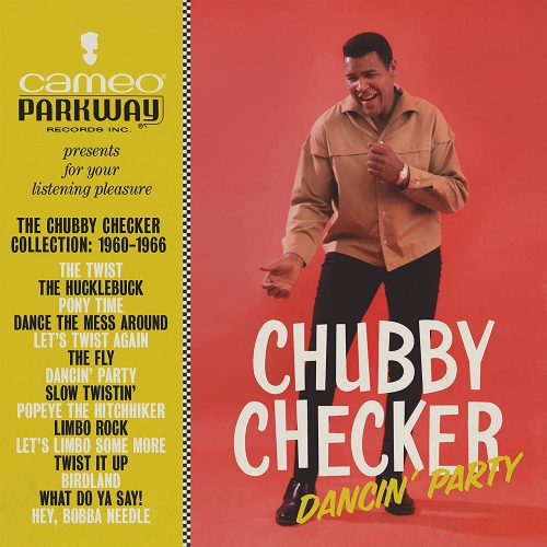 Chubby Checker - Dancin' Party: The Chubby Checker Collection (1960-1966)