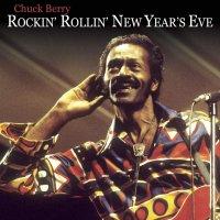 Chuck Berry - Rockin N Rollin The New Year