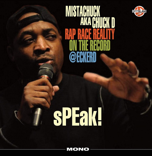 Chuck D - Speak! Rap Race Reality On The Record @eckerd