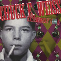 Chuck Weiss E - Extremely Cool