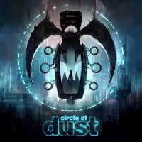 Circle Of Dust - Circle Of Dust Remastered