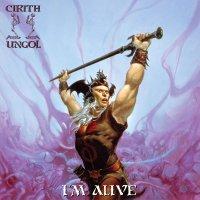 Cirith Ungol - I'm Alive