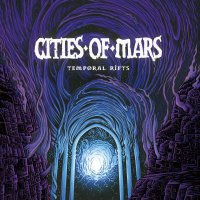 Cities Of Mars -Temporal Rifts