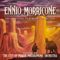 City Of Prague Philharmonic Orchestra -Ennio Morricone: The Essential Film Music Collection