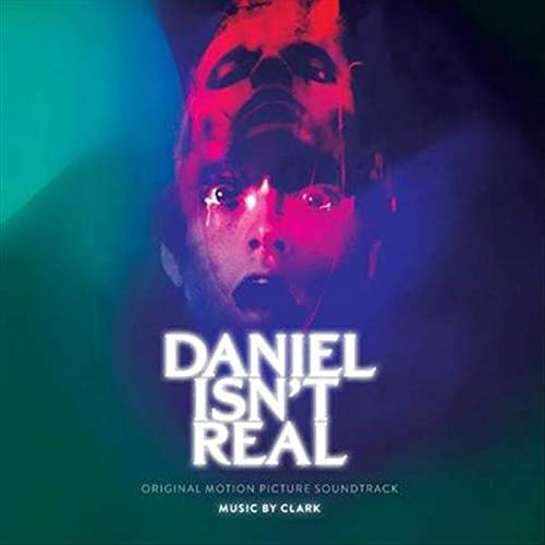 Clark - Daniel Isn't Real