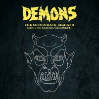 Claudio Simonetti - Demons The Soundtrack Remixed Limited