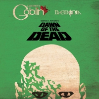 Claudio Simonetti's Goblin - Dawn Of The Dead Soundtrack 40Th Anniversary: Limited Deluxe