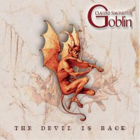 Claudio Simonetti's Goblin - Devil Is Back
