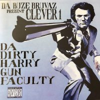 Clever 1 - Da Buze Bruvaz Present: Clever 1 - Da Dirty Harry Gun Faculty