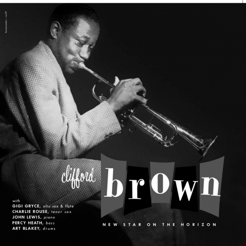 Clifford Brown - New Star On The Horizon
