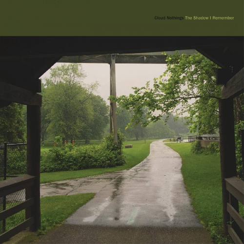 Cloud Nothings -The Shadow I Remember