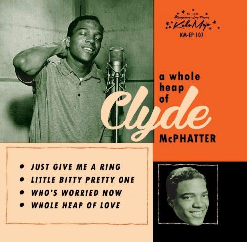 Clyde Mcphatter - Whole Heap
