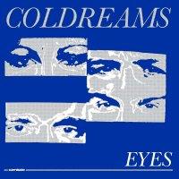 Coldreams -Eyes / Morning Rain
