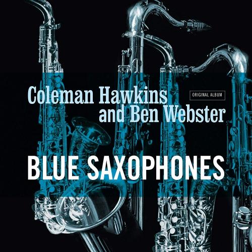 Coleman / Webster, Ben Hawkins - Blue Saxophones