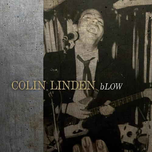 Colin Linden - Blow