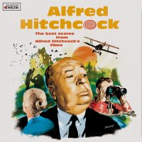Collection Cinezik - Alfred Hitchcock: The Best Scores From Alfred Hitchcock's Films