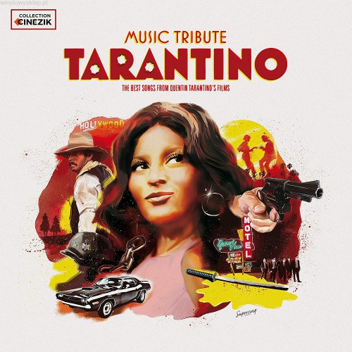 Collection Cinezik - Tarantino Music Tribute: The Best Songs From Quentin Tarantino's Films