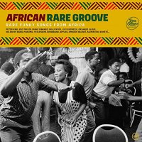 Collection Rare Groove -African Rare Groove