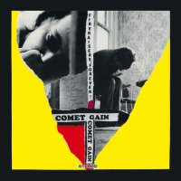 Comet Gain -Fireraisers Forever
