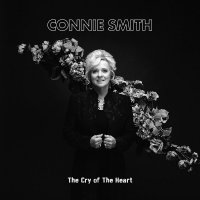 Connie Smith -The Cry Of The Heart