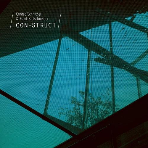 Conrad Schnitzler & Frank Bretschneider -Con-Struct