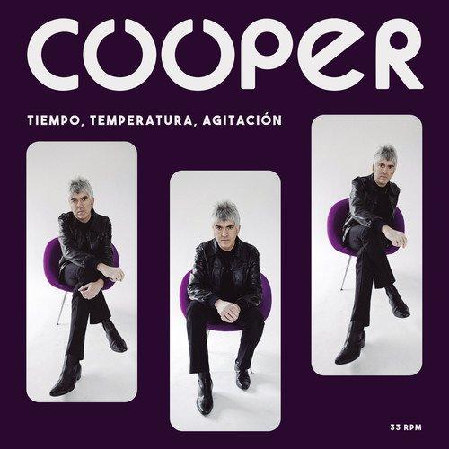 Cooper - Tiempo Temperatura & Agitacion