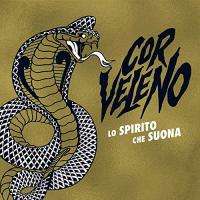 Cor Veleno -Lo Spirito Che Suona
