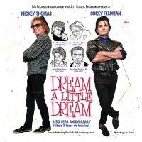 Corey Feldman /  Mickey Thomas (Of Starship) - Dream A Little Dream