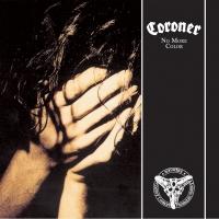 Coroner -No More Color