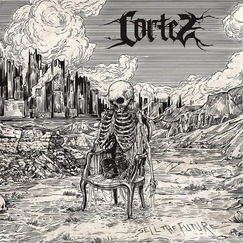 Cortez - Sell The Future
