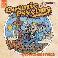 Cosmic Psychos - Glorius Barsteds
