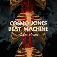 Cosmo Jones Beat Machine -Skeleton Elevator