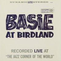 Count Basie - Basie At Birdland