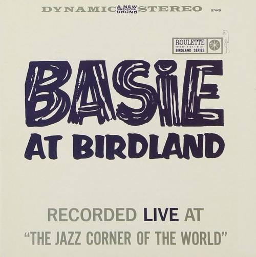 Count Basie - Basie At Birdland