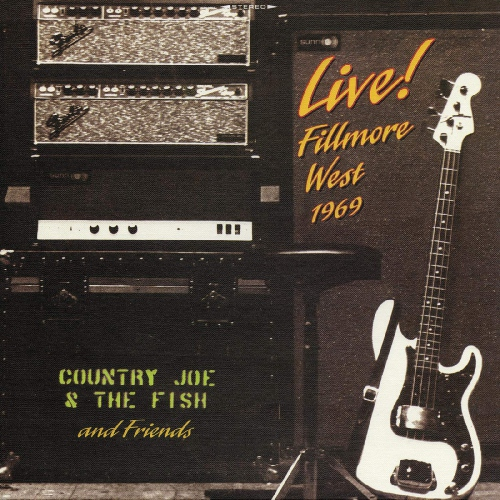 Country Joe & The Fish And Friends - Live! Fillmore West 1969 Limited 50Th Anniversary Edition