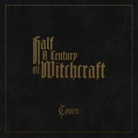 Coven -Half A Century Of Witchcraft