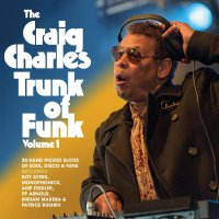 Craig Charles -The Craig Charlestrunk Of Funk – Vol 1