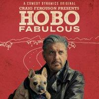 Craig Ferguson -Craig Ferguson Presents: Hobo Fabulous